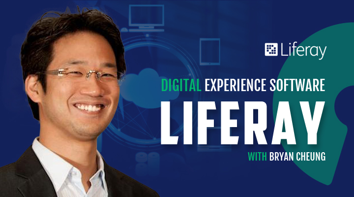 Episode 16: Liferay – Digital Experience Software with Bryan