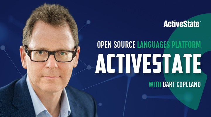 Episode 36: ActiveState with Bart Copeland